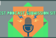 Podcast Submission Sites