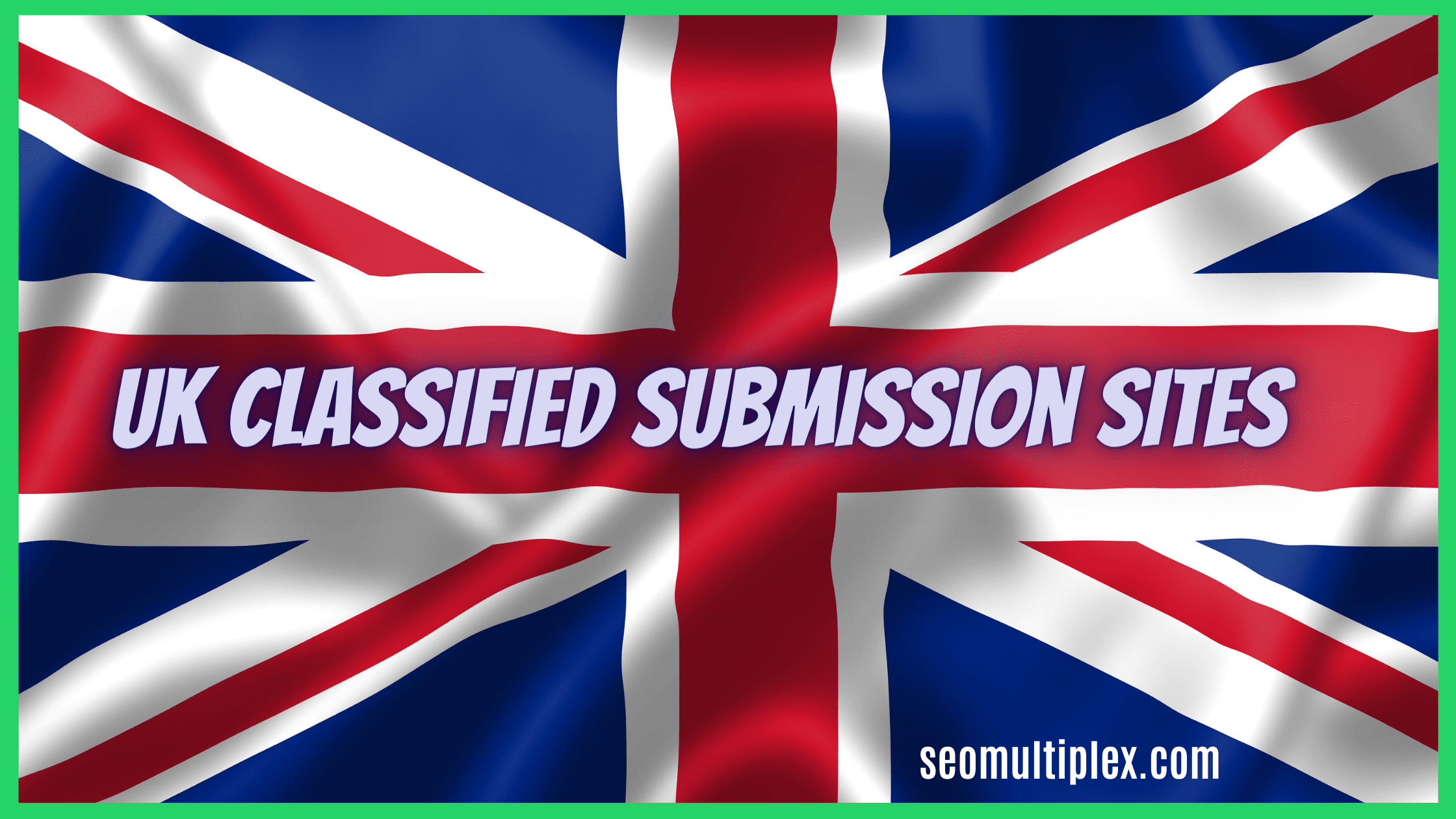 Free UK Classified Submission Sites