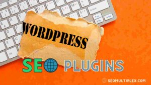 Best Free SEO Plugins For WordPress